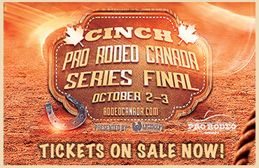 Pro Rodeo Canada Series Finals Tickets On Sale Now at Ticket Master