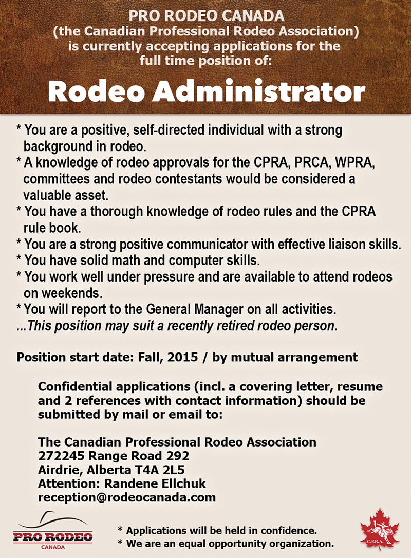 PRO RODEO CANADA is seeking a FULL TIME RODEO ADMINISTRATOR